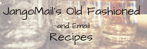 We share our JangoMail recipe for Old Fashioneds and Emails