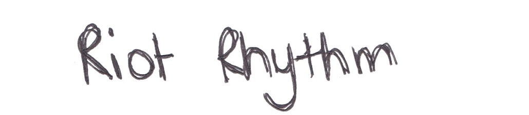 RIOT RHYTHM