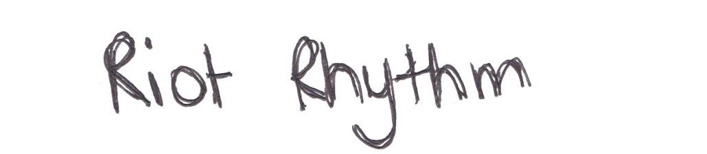 RIOT RHYTHM