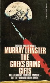 Cover of the novel The Greks Bring Gifts by Murray Leinster