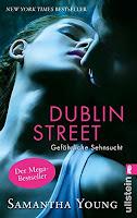 http://www.amazon.de/Dublin-Street-Gef%C3%A4hrliche-Sehnsucht-Edinburgh-ebook/dp/B00AFCOP2C/ref=la_B004W7FT94_1_3?s=books&ie=UTF8&qid=1438715439&sr=1-3