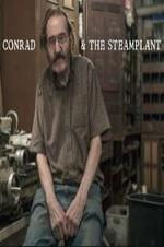 Watch Conrad & The Steamplant Online Free Putlocker