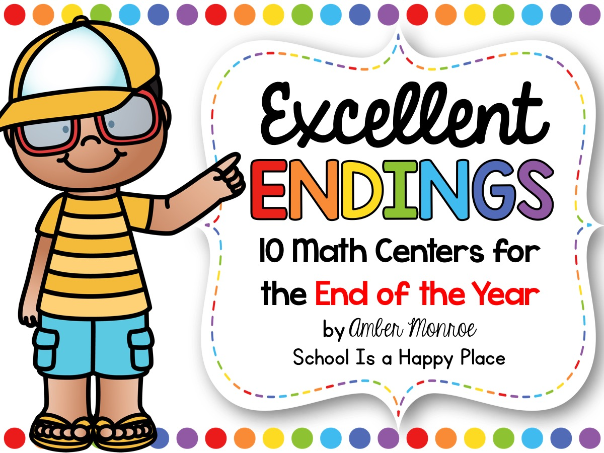 Math Centers for the End of the Year