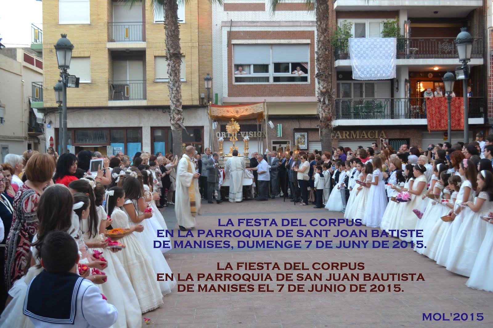 07.06.2015 LA FESTA DEL CORPUS EN MANISES