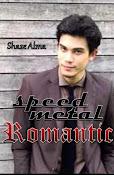 Speed Metal Romantic