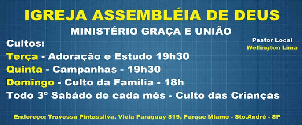 PARCERIA - IGREJA ASS. DE DEUS - MINISTÉRIO GRAÇA E UNIÃO