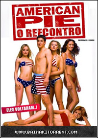 Capa Baixar Filme American Pie: O Reencontro   Torrent Baixaki Download