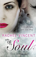 Win: With All My Soul by Rachel Vincent