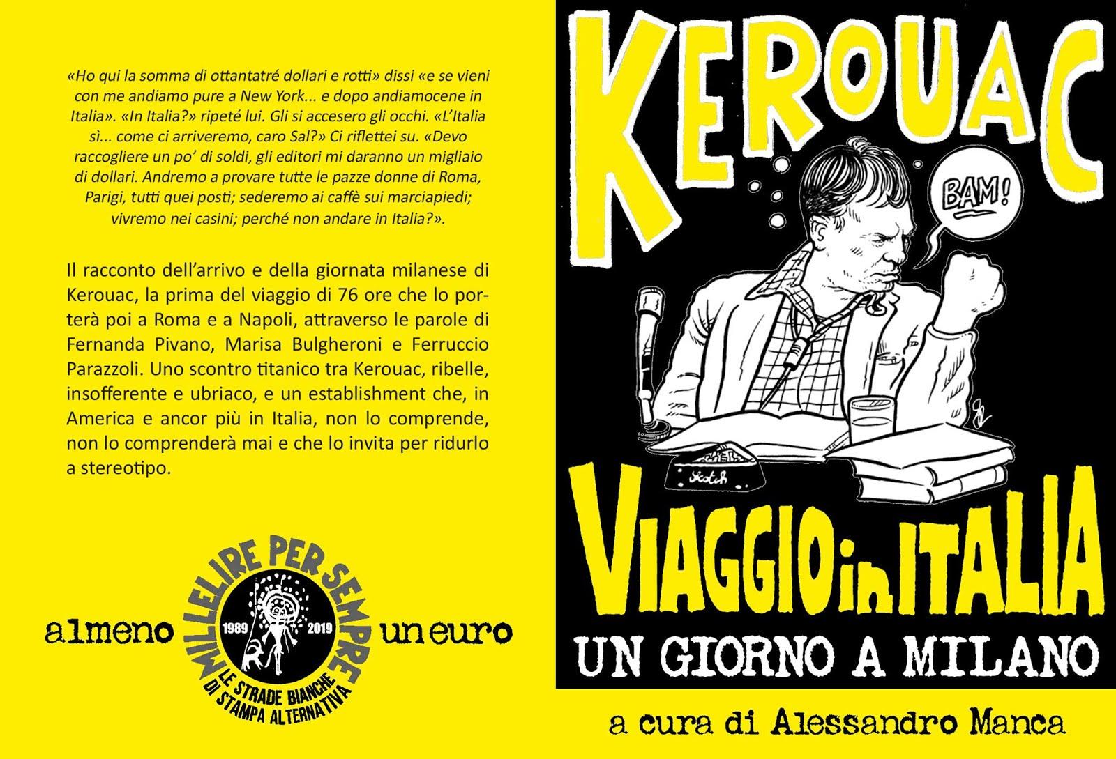 ALESSANDRO MANCA - Kerouac - Viaggio in Italia - Un giorno a Milano