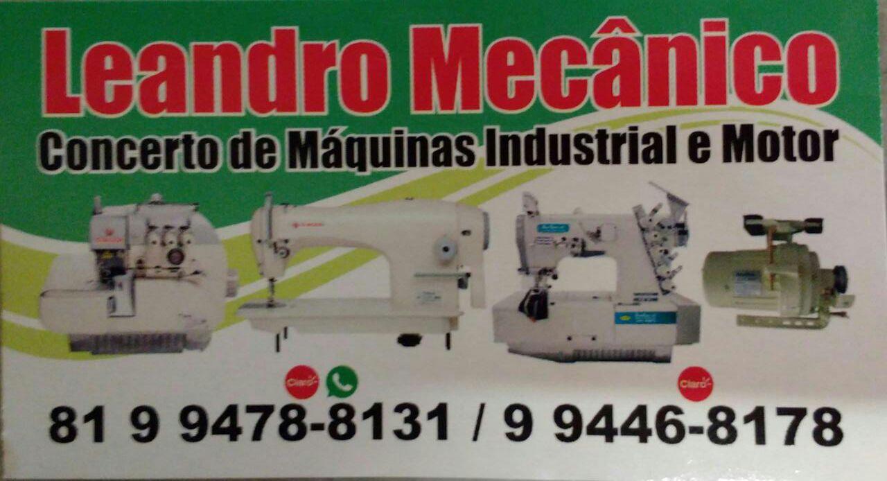 Na hora de consertar sua máquina, chame Leandro Mecânico.