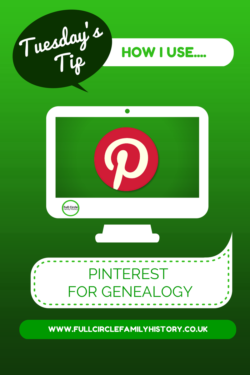Full Circle Family History - How I Use Pinterest for Genealogy