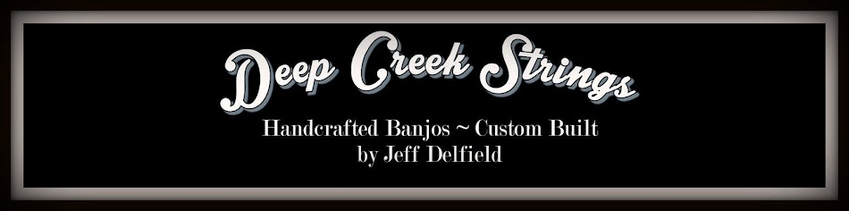 Deep Creek Strings - Handcrafted Banjos - Custom Built by Jeff Delfield