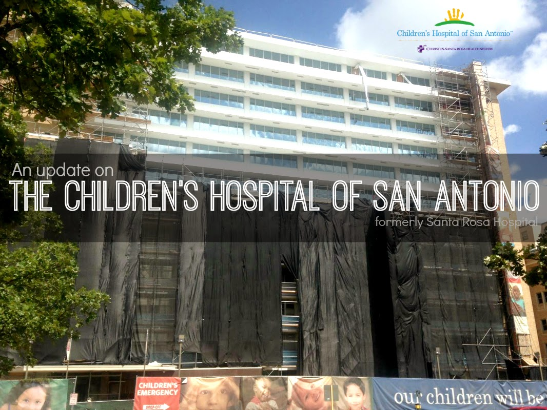 An update on the transformation of the Children's Hospital of San Antonio formerly Santa Rosa Hospital