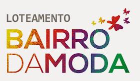BAIRRO DA MODA