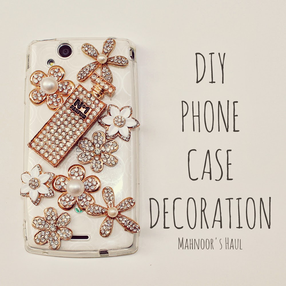 mahnoor 39 s haul diy phone case decoration