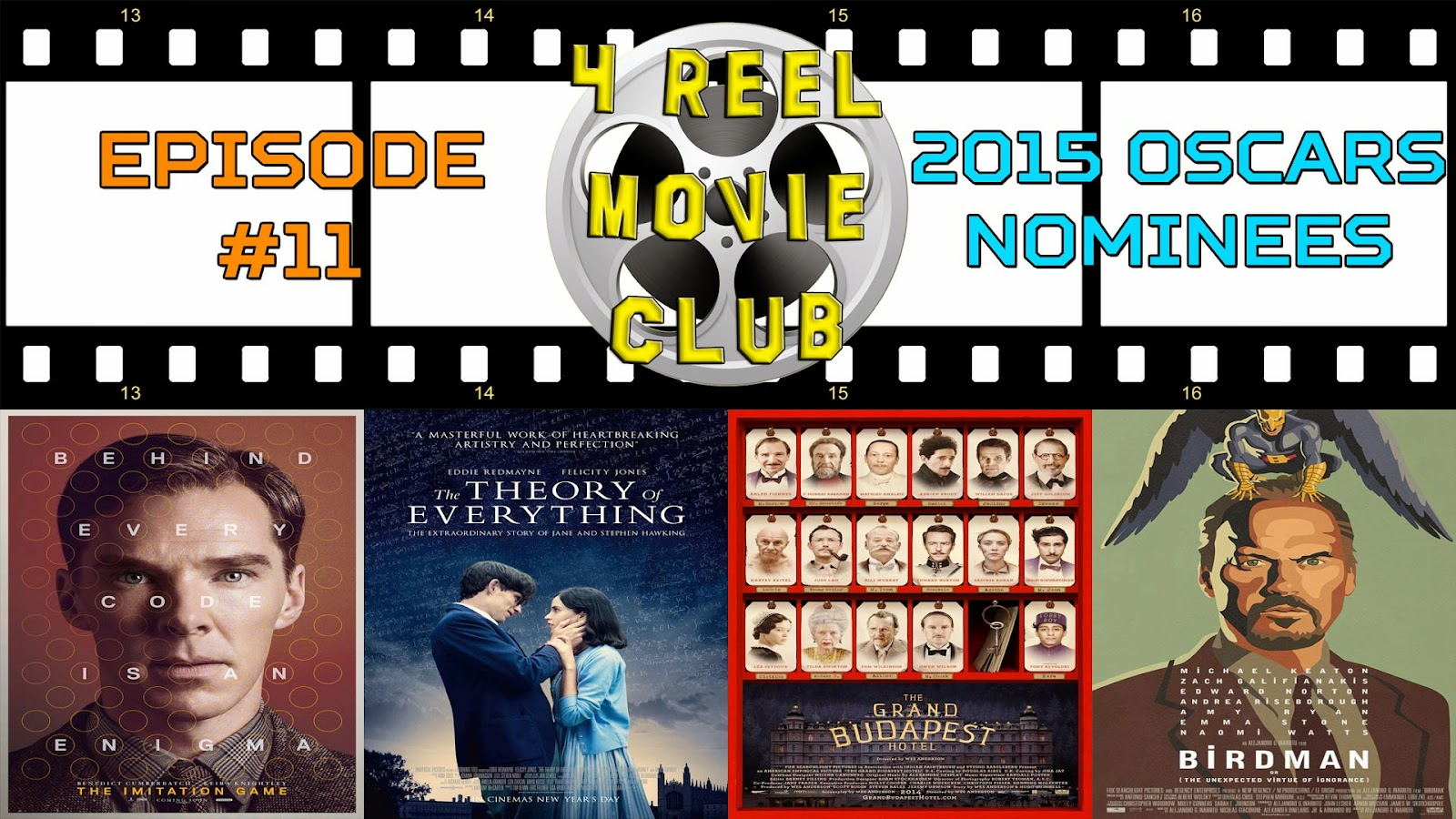 The Imitation Game, The Theory of Everything, The Grand Budapest Hotel, Birdman