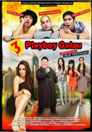 Download Film 3 Playboy Galau (2013)
