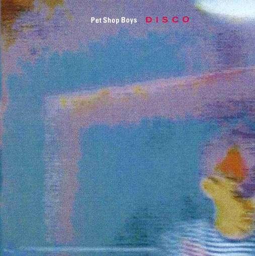 Pet Shop Boys - Disco (The Remix Album)