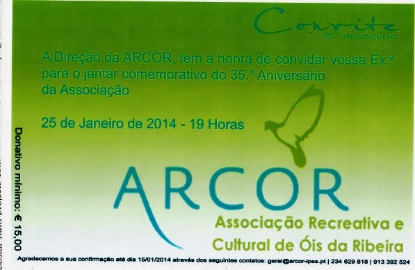 OS 35 ANOS DA ARCOR A 25 DE JANEIRO DE 2014