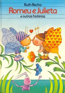 Romeu e Julieta Ruth Rocha - Livro Infantil
