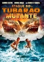Ataque do Tubarão Mutante – Dublado (2012)