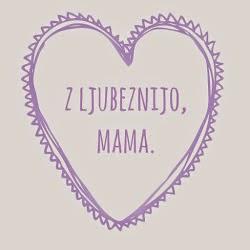 mamina ljubezen