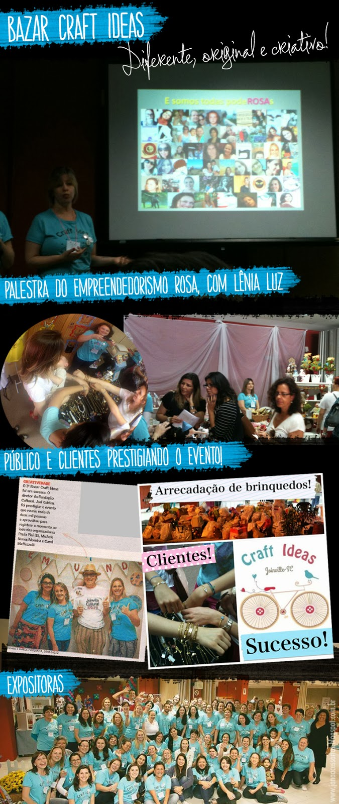 Jana Acessórios, Crafters, artesãs, Joinville