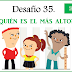 Sexto Grado: Desafío 35 → ¿Quién es el más alto?