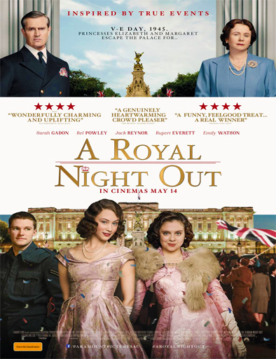 Ver Noche real (A Royal Night Out) (2015) Online