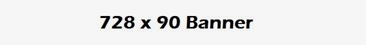 728 x 90 Leaderboard Banner