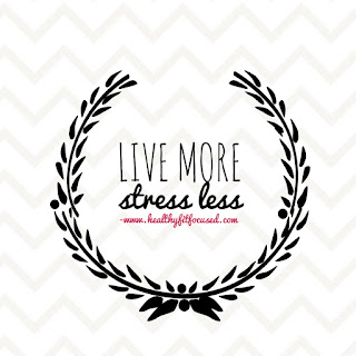 Stress Less & Give More!  An Accountability Group to Help You Feel Less Overwhelmed and Stressed as the Kids Start Back to School!, www.HealthyFitFocused.com, Julie Little Fitness