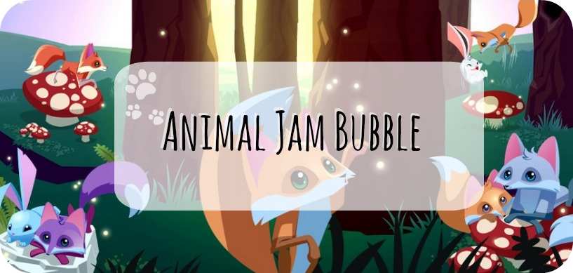 Animal Jam Bubble
