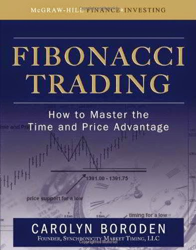 Carolyn Boroden,Fibonacci Trading How to Master the Time and Price Advantage,McGraw-Hill,007149815X,Business Economics,Charts, diagrams, etc,Speculation,Business Economics Finance,Business & Economics,Business Economics Investments Securities General,Investments Securities - General,Investment securities,Business Management,Finance Accounting,Securities,Stocks