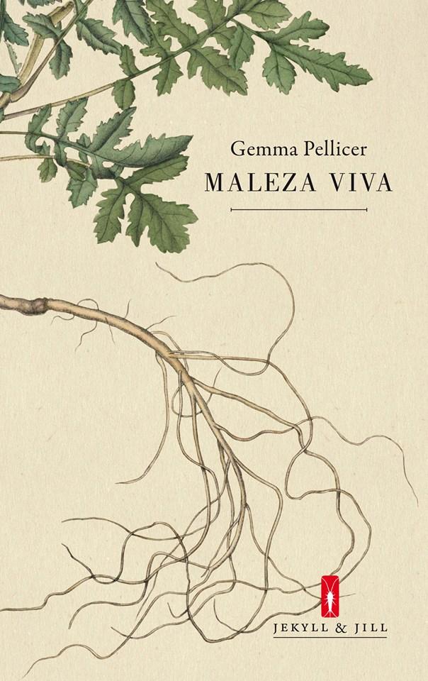 Maleza viva, de Gemma Pellicer