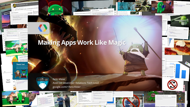 Android Protips 3: Making Apps Work Like Magic (and more!) at Google I/O 2013