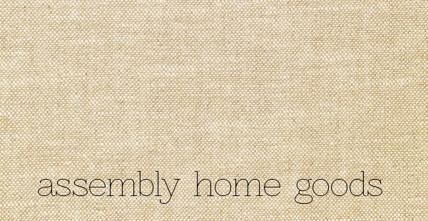 Assembly Home Goods
