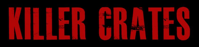 Killer Crates