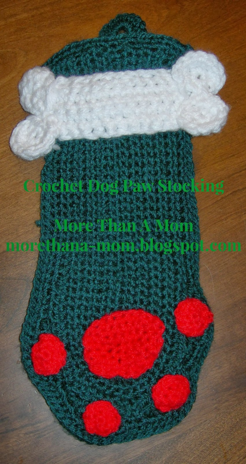 More Than A Mom: Dog Paws Crochet Stocking ~ FREE Pattern