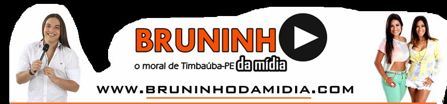 Bruninho Da Midia O Moral De Timbaúba-Pe