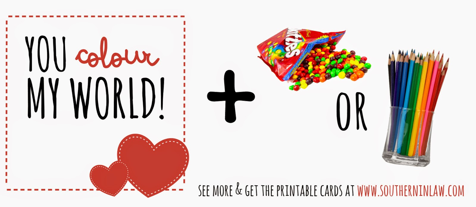 You colour my world - Skittles Valentines Gift Idea - Punny Valentines Gift Ideas Free Printable Valentines Cards