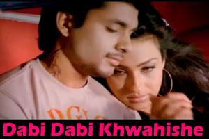 Dabi Dabi Khwahishe