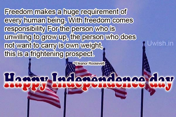 Happy Independence day USA e greetings and wishes with US flags quotes by Eleanor roosevelt.