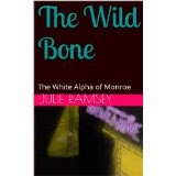 The Wild Bone by Julie Ramsey