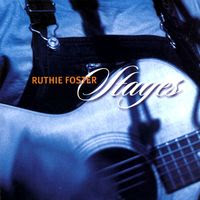 ruthie foster - stages (2004)