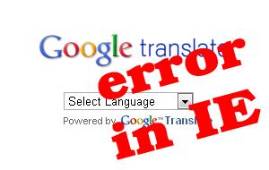 Google Translator Widget Error Di Internet Explorer