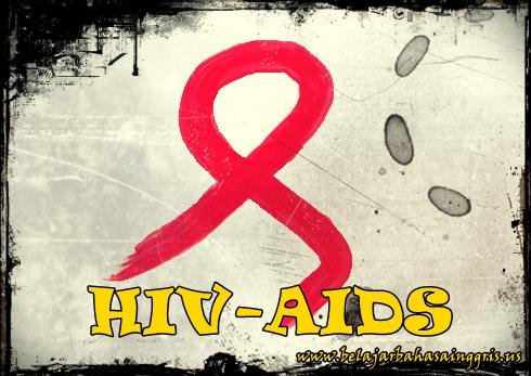 Pidato Bahasa Inggris : HIV-AIDS | www.belajarbahasainggris.us