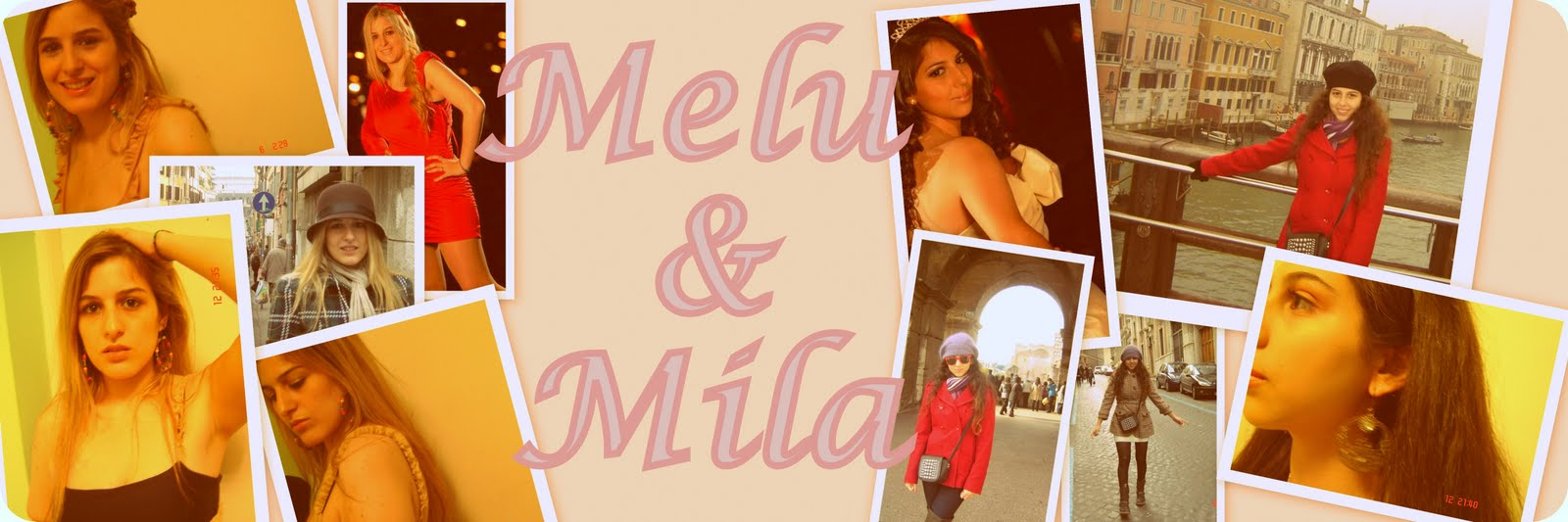 Melu and Mila