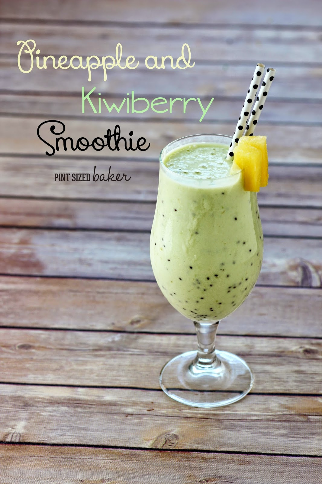 Pineapple and Kiwiberry Protein Smoothie [Pint Sized Baker]