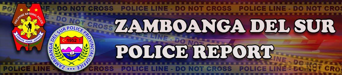 PAGADIAN CITY - ZAMBOANGA DEL SUR POLICE REPORT