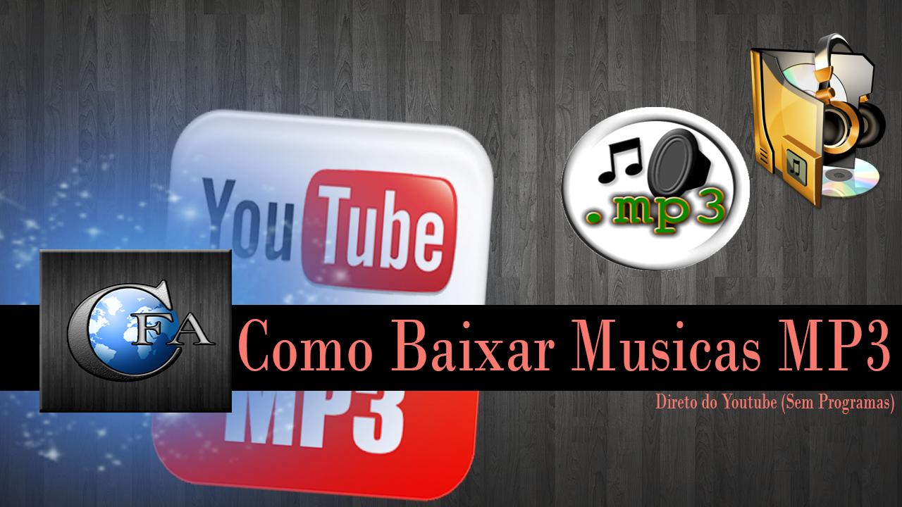 Como Baixar Musicas MP3 direto do Youtube (Sem Programas